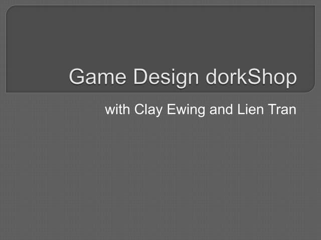Game Design dorkShop at LAB Miami