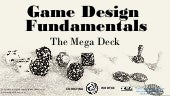 Game Design Fundamentals Megadeck