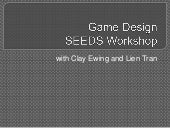 Game Design Workshop for SEEDS at the University of Miami