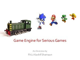Game Engine for Serious Games
