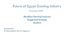 Game industry Part 3- Egypt Suggested Proposed Strategy 2009
