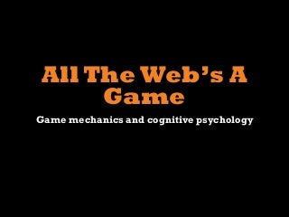 All the Web's a Game