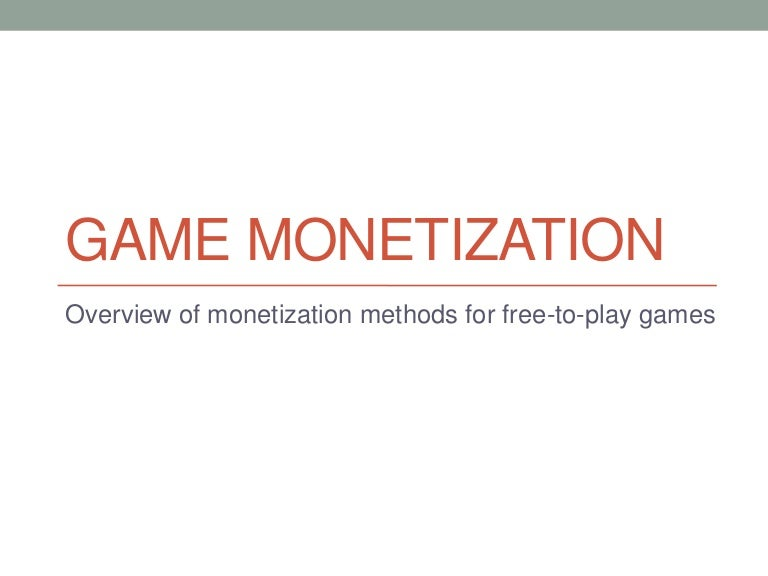 Game monetization: Overview of monetization methods for free