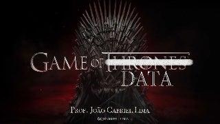 Game of data - Predição e Análise da série Game Of Thrones a partir do uso de aprendizagem de máquina