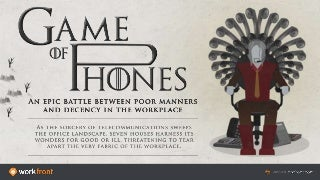 Game of Phones: Phone Etiquette (and the Lack Thereof) in the Workplace