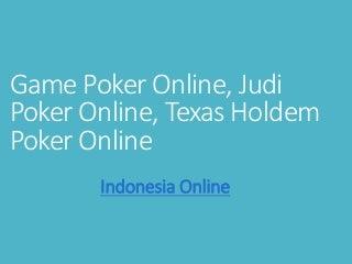 Game poker online, texas holdem poker online, situs judi online
