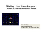 Thinking Like a Game Designer: Gamification, Games and Interactivity for Learning