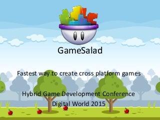 Hybrid Game Development with GameSalad