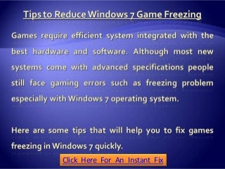 Tips to Reduce Windows 7 Game Freezing