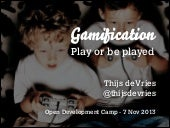 Gamification - Play or be Played