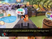 Gamification in HR and change management