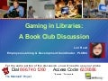 Gaming in Libraries: A Book Club Discussion
