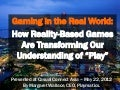 "Gaming in the Real World: How Reality-Based Games Are Transforming Our Understanding of ""Play"""