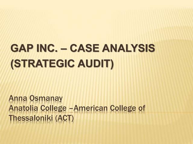 Gap Inc. - Case Analysis (Strategic Audit)