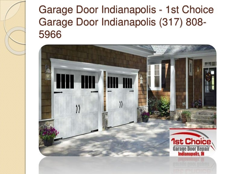 Garage Door Indianapolis on backyard door repair, shower door repair, diy garage repair, anderson storm door repair, pocket door repair, garage walls, this old house door repair, door jamb repair, sliding door repair, garage doors product, garage kits, garage storage, home door repair, garage sale signs, garage car repair, refrigerator door repair, auto door repair, cabinet door repair, interior door repair, garage ideas,