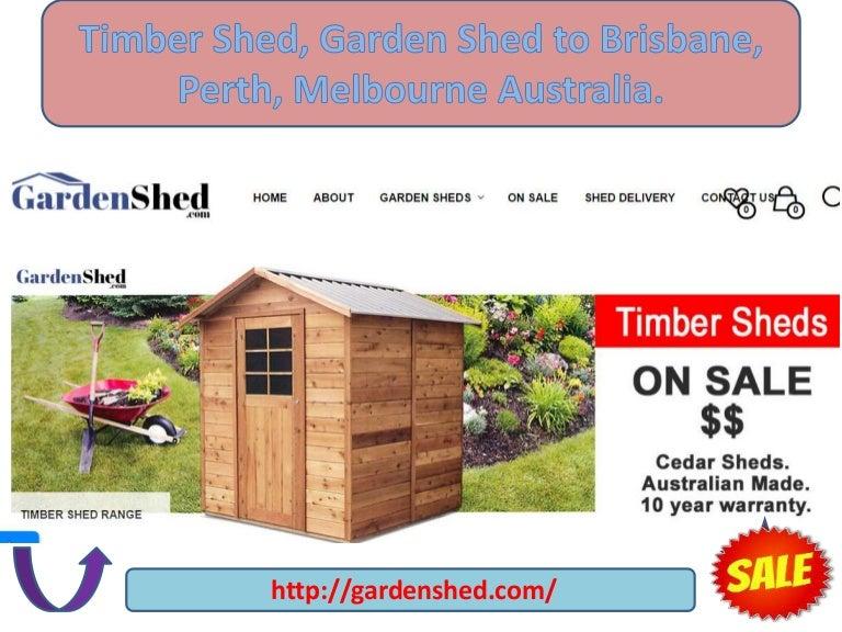 Timber Shed Garden Shed To Brisbane Perth Melbourne Australia Inspiration Garden  Sheds Qld