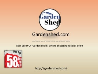 How to find Out Garden sheds, Absco Sheds, Timber sheds, easy Sheds Online