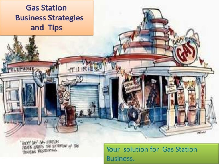 Gas station business plan and strategies pronofoot35fo Gallery
