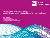 Gatewatching and News Curation: Industry Responses to Habitual Newssharing by Audiences