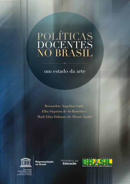 Gatti, bernadette politicas docentes no brasil