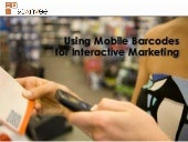 Using Mobile Barcodes for Interactive Marketing