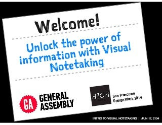 The Power of Visual Notetaking :: SF Design Week, General Assembly [Tue Jun 17, 2014]