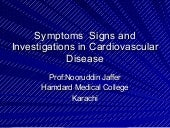 Symptoms Signs & Investigations in Cardiovascular Diseases