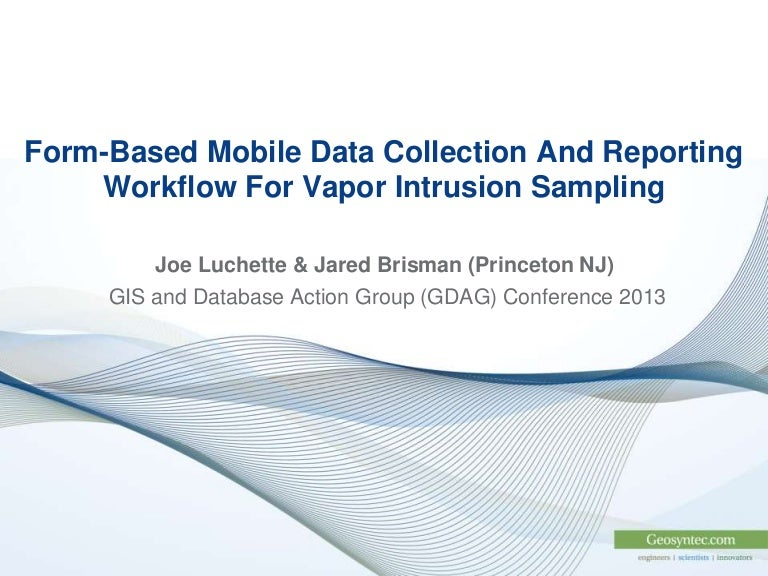 mobile data collection and reporting workflow for vapor intrusion sam