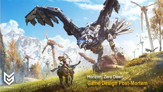 Horizon Zero Dawn: Game Design Post-Mortem
