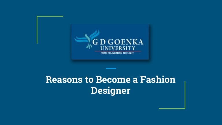 Reasons To Become A Fashion Designer