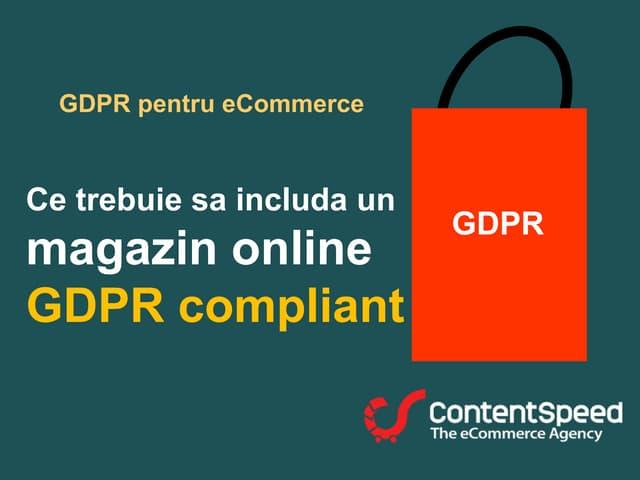 GDPR cu ContentSpeed (versiune veche: Martie 2018)