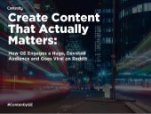 5 Reasons GE's Content Goes Viral on Reddit—and Everywhere Else