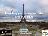 Launching your service into the French Market