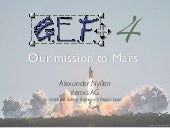 GEF4 - Our Mission to Mars