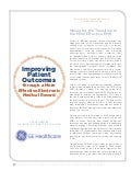 GE Healthcare Whitepaper:  Improving Patient Outcomes through a more Effective Electronic Medical Record (EMR)