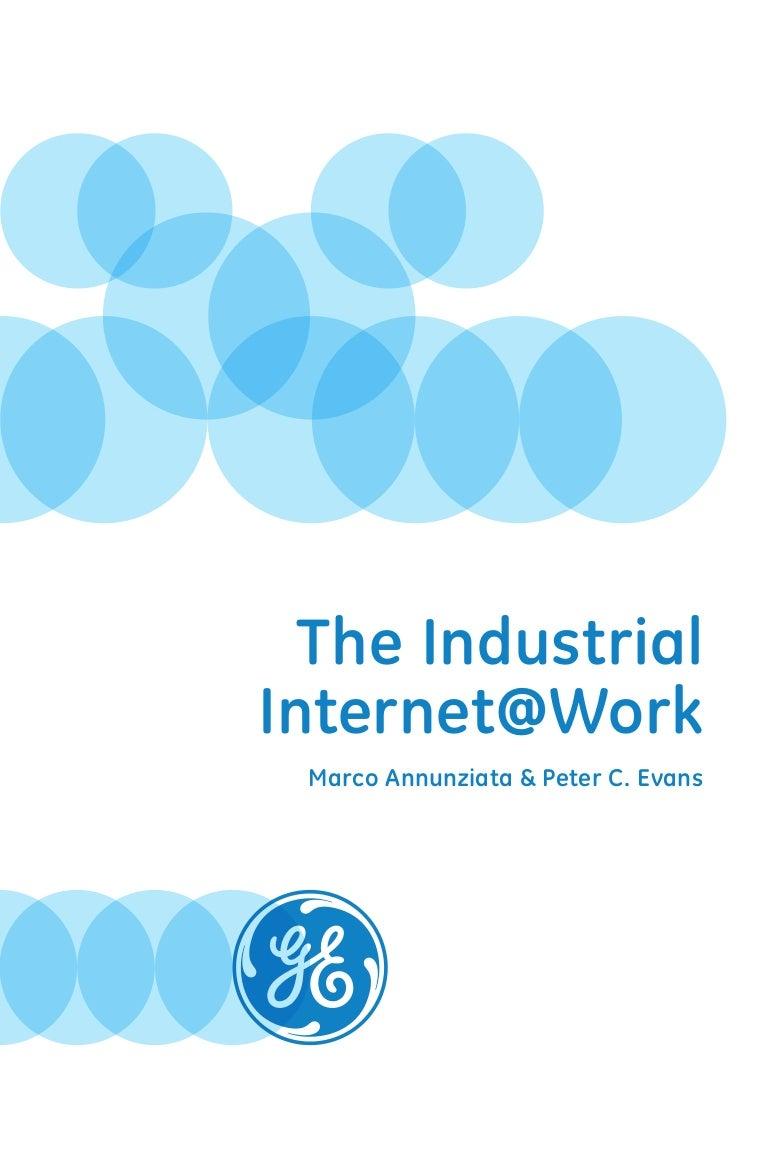 GE Industrial Internet Whitepaper October 2013