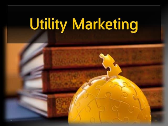 Geçmişten günümüze pazarlama ve utility marketing