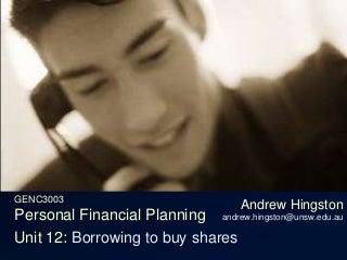Unit 12e Borrowing to buy shares