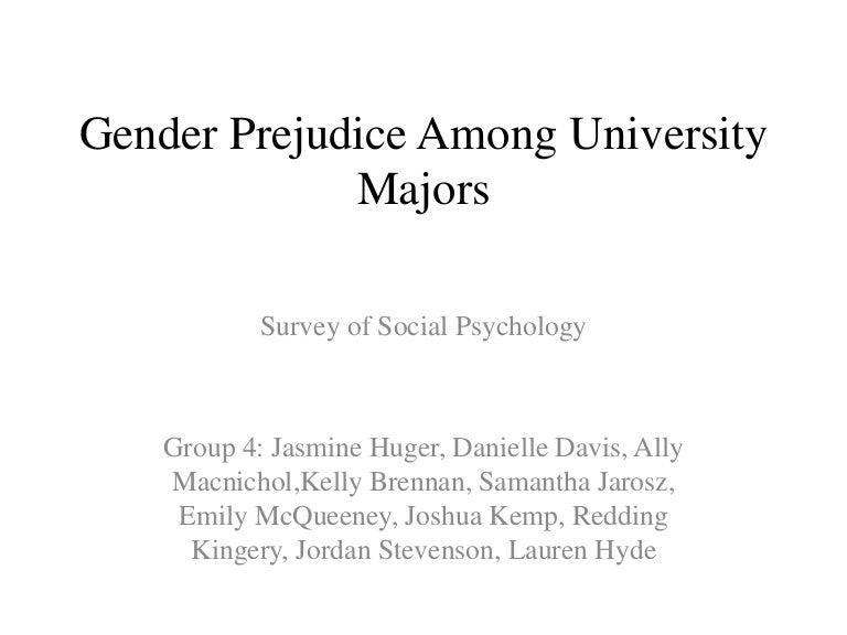 Gender Prejudice Among University Majors Powerpoint