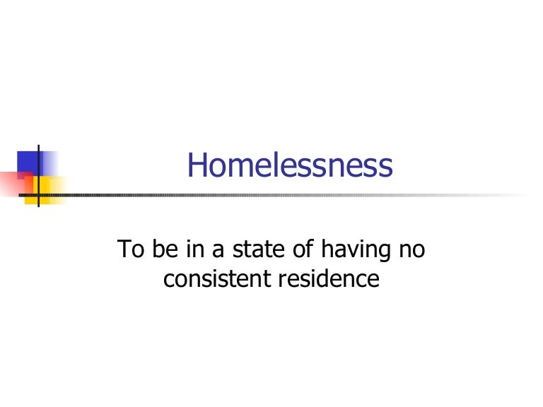 general outline of homelessness