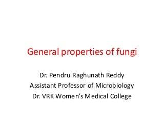 General properties of fungi