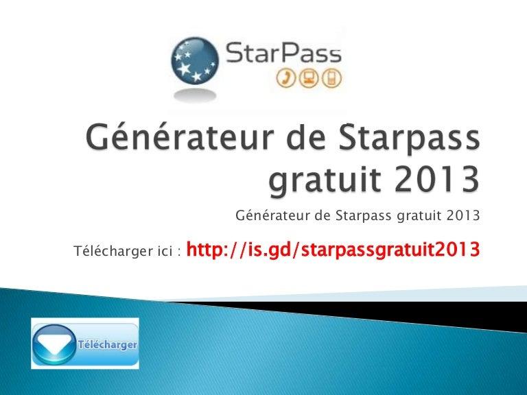 DE TÉLÉCHARGER CODE STARPASS 2013 GENERATEUR