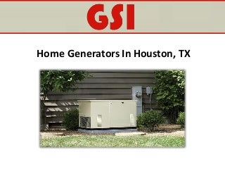Home Generators In Houston, TX