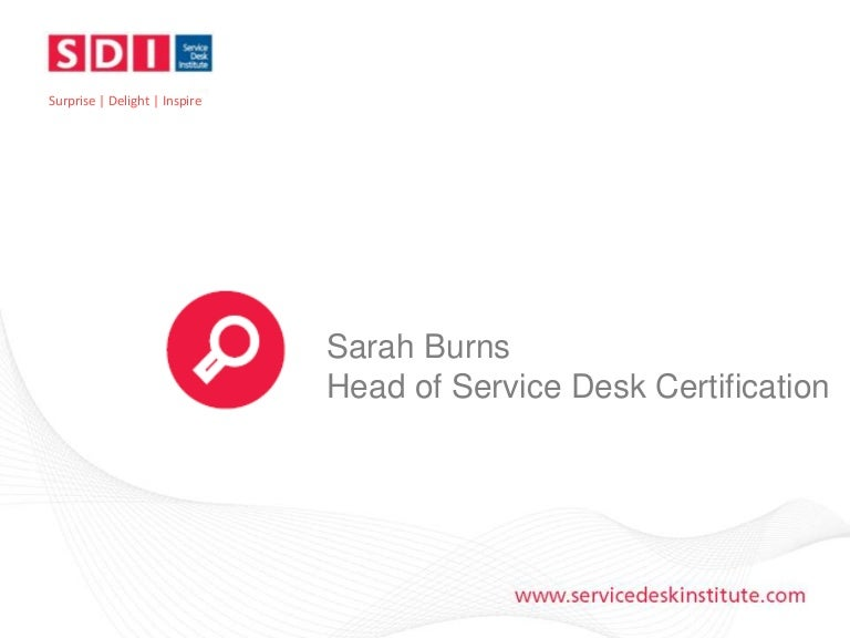 Service Desk Certification What Is It And Why Should Your Service D