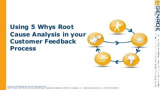 Using The 5 Whys Root Cause Analysis Approach With Your Customer Feedback