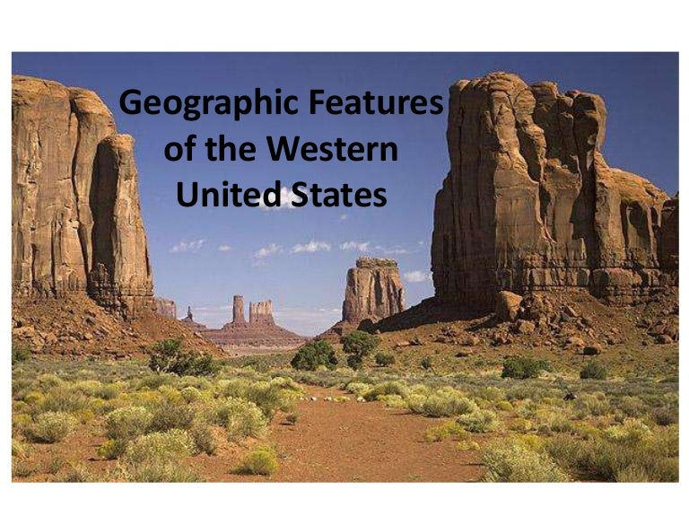 Geographic Features Of The Western United States - Physical features in the united states