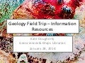 Library Resources for Geology Field Trip Class
