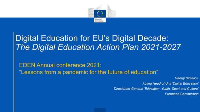 Georgi Dimitrov: Digital Education for EU's Digital Decade: The Digital Education Action Plan 2021-2027