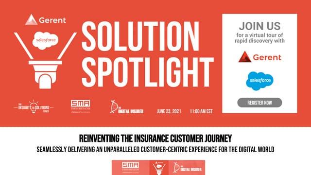 Gerent spotlight - Reinventing the Insurance Customer Journey