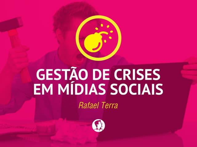 Gestão de Crises em Mídias Sociais